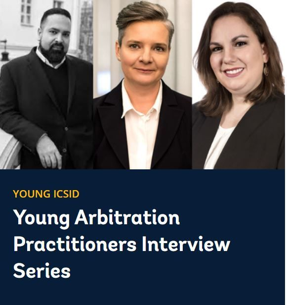 Young Arbitration Practitioners Interview Series.
