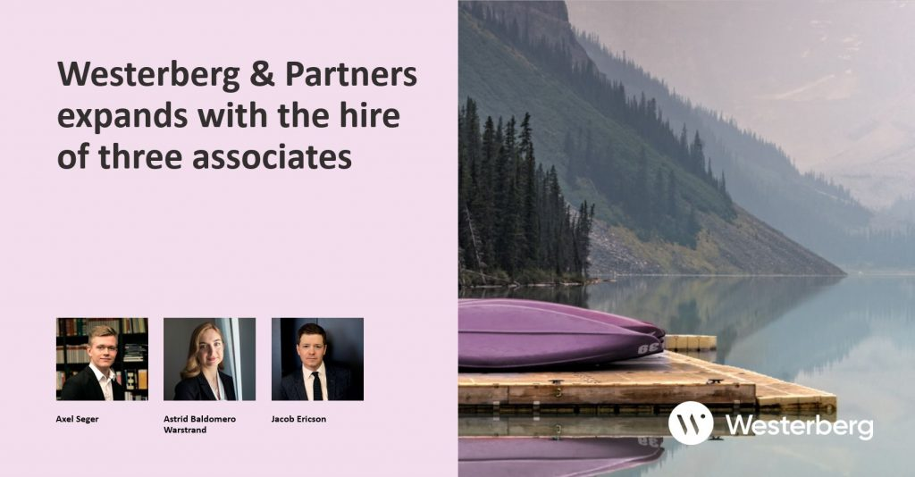 Westerberg & Partners expands with the hire of three associates.